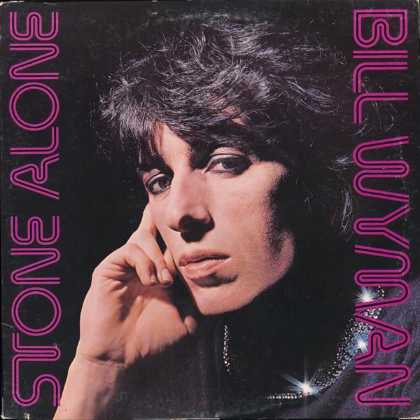 1976 Bill Wyman – Stone Alone