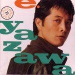 Yazawa, Eikichi 1987