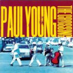 1993 Paul Young - The Crossing