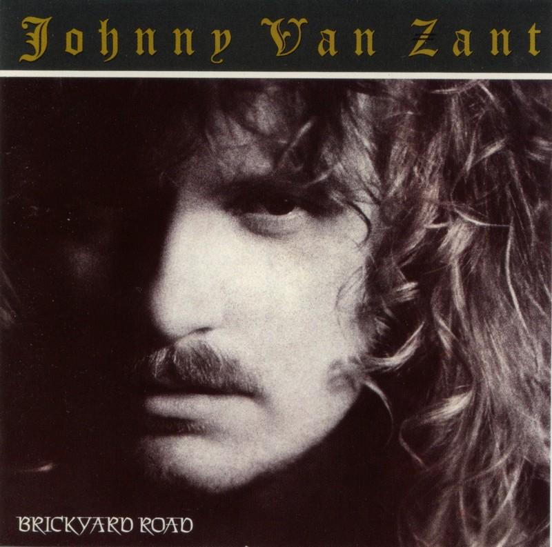 1990 Johnny Van Zant – Brickyard Road