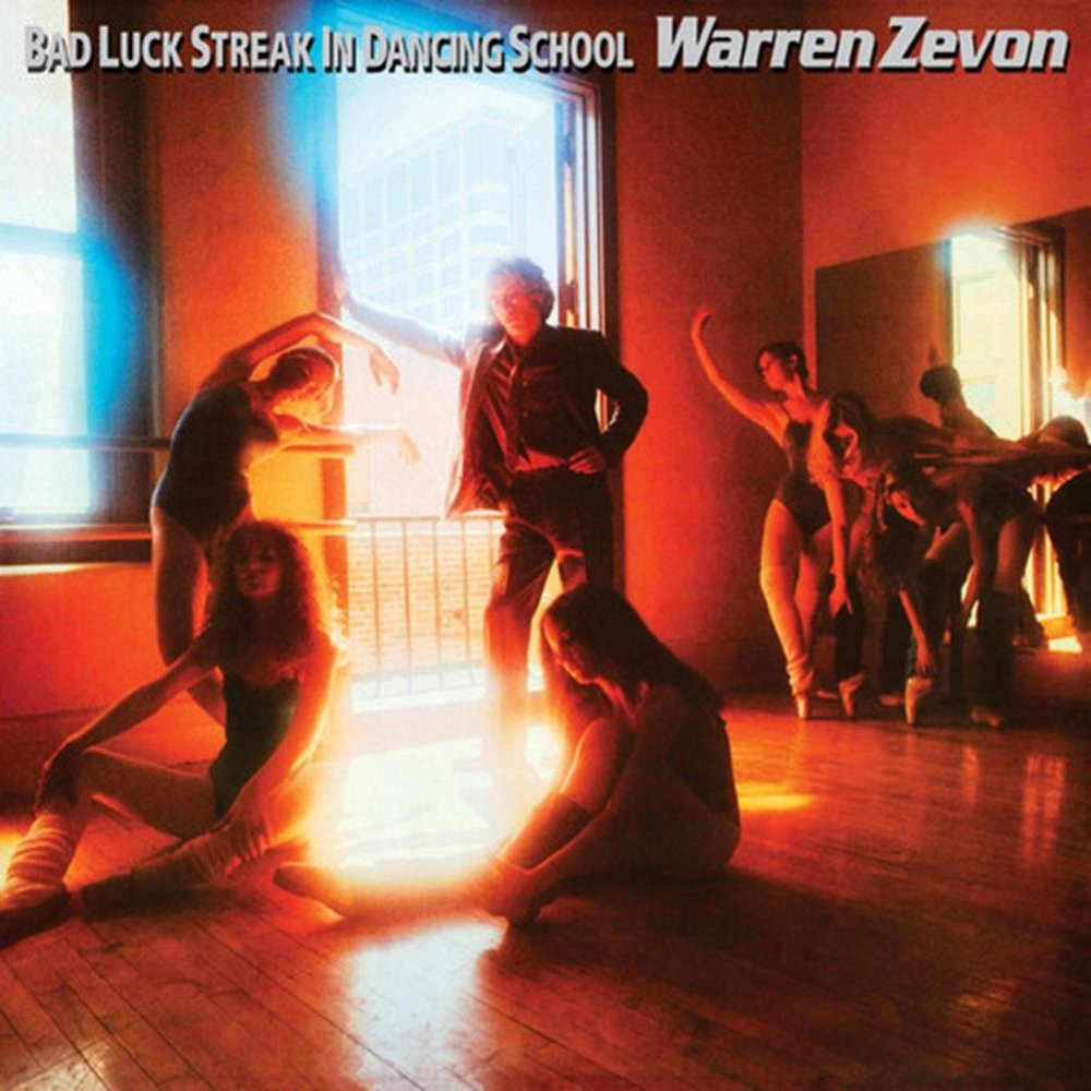 1980 Warren Zevon – Bad Luck Streak In Dancing School