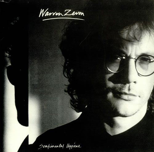 1987 Warren Zevon – Sentimental Hygiene