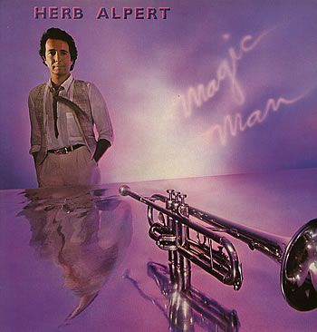 1981 Herb Alpert – Magic Man